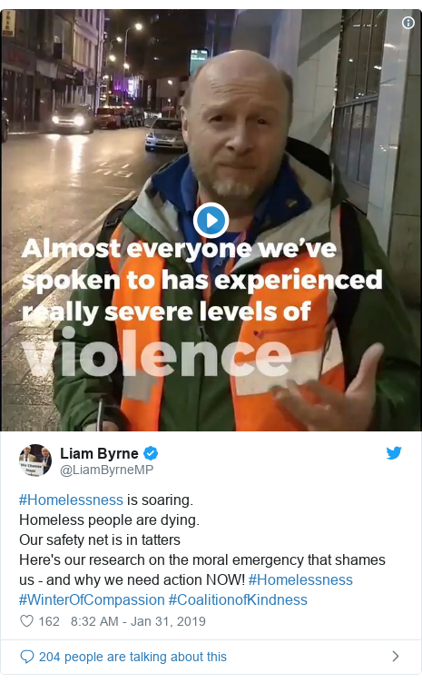 Twitter post by @LiamByrneMP: #Homelessness is soaring. Homeless people are dying. Our safety net is in tattersHere's our research on the moral emergency that shames us - and why we need action NOW! #Homelessness #WinterOfCompassion #CoalitionofKindness