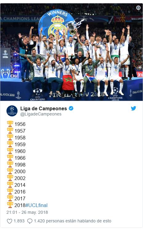 Publicación de Twitter por @LigadeCampeones: 🏆 1956🏆 1957🏆 1958🏆 1959🏆 1960🏆 1966🏆 1998🏆 2000🏆 2002🏆 2014🏆 2016🏆 2017🏆 2018#UCLfinal