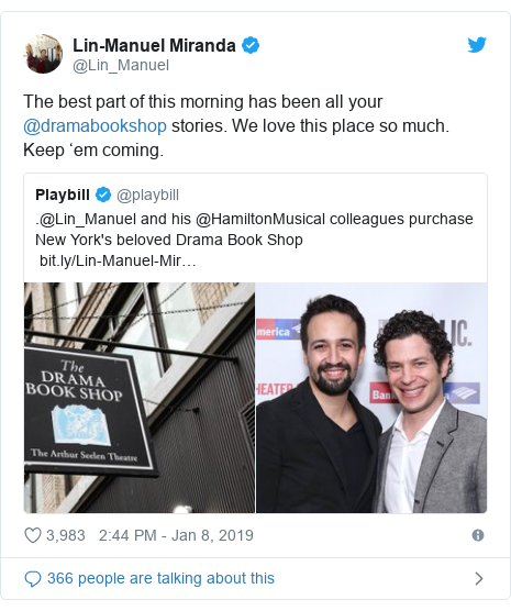 Twitter post by @Lin_Manuel: The best part of this morning has been all your @dramabookshop stories. We love this place so much. Keep 'em coming.