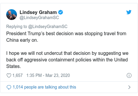 Twitter post by @LindseyGrahamSC: President Trump's best decision was stopping travel from China early on.  I hope we will not undercut that decision by suggesting we back off aggressive containment policies within the United States.