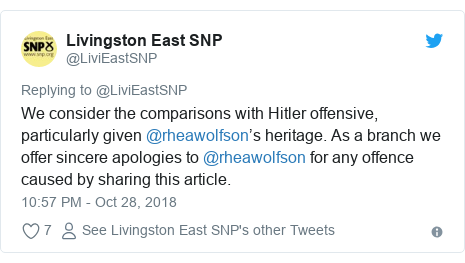 Twitter post by @LiviEastSNP: We consider the comparisons with Hitler offensive, particularly given @rheawolfson's heritage. As a branch we offer sincere apologies to @rheawolfson for any offence caused by sharing this article.