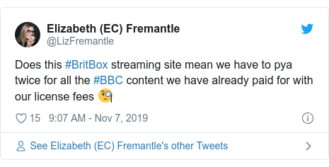 Twitter post by @LizFremantle: Does this #BritBox streaming site mean we have to pya twice for all the #BBC content we have already paid for with our license fees 🧐