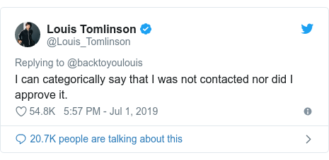 Twitter post by @Louis_Tomlinson: I can categorically say that I was not contacted nor did I approve it.