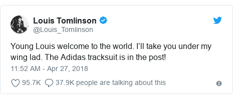 Twitter post by @Louis_Tomlinson: Young Louis welcome to the world. I'll take you under my wing lad. The Adidas tracksuit is in the post!