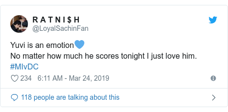 Twitter post by @LoyalSachinFan: Yuvi is an emotion💙No matter how much he scores tonight I just love him.  #MIvDC