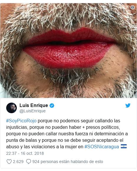 Publicación de Twitter por @LuisEnrique: #SoyPicoRojo porque no podemos seguir callando las injusticias, porque no pueden haber + presos políticos, porque no pueden callar nuestra fuerza ni determinación a punta de balas y porque no se debe seguir aceptando el abuso y las violaciones a la mujer en #SOSNicaragua 🇳🇮