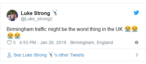 Twitter post by @Luke_strong2: Birmingham traffic might be the worst thing in the UK 😭😭😭😭