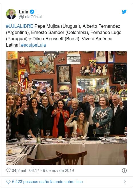 Twitter post de @LulaOficial: #LULALIBRE Pepe Mujica (Uruguai), Alberto Fernandez (Argentina), Ernesto Samper (Colômbia), Fernando Lugo (Paraguai) e Dilma Rousseff (Brasil). Viva à América Latina! #equipeLula