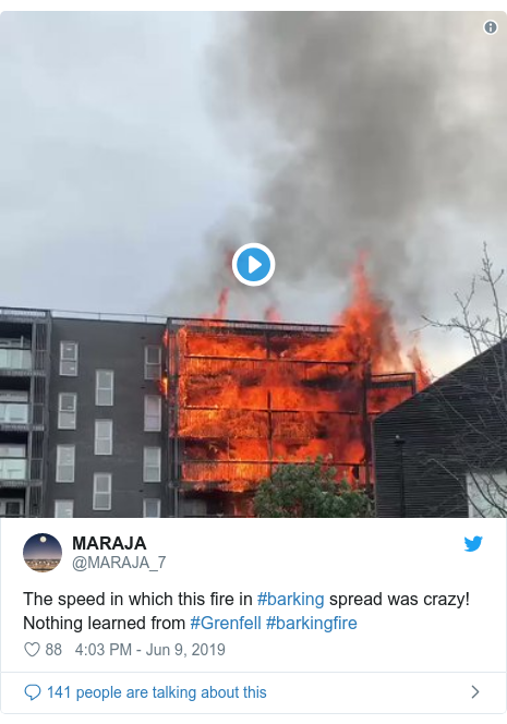 Twitter post by @MARAJA_7: The speed in which this fire in #barking spread was crazy! Nothing learned from #Grenfell #barkingfire