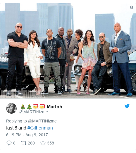 Twitter post by @MARTINizme: fast 8 and #Githeriman
