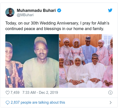 Twitter wallafa daga @MBuhari: Today, on our 30th Wedding Anniversary, I pray for Allah's continued peace and blessings in our home and family.