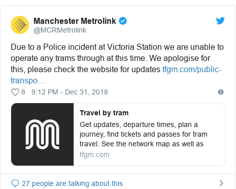 Twitter post by @MCRMetrolink: Due to a Police incident at Victoria Station we are unable to operate any trams through at this time. We apologise for this, please check the website for updates
