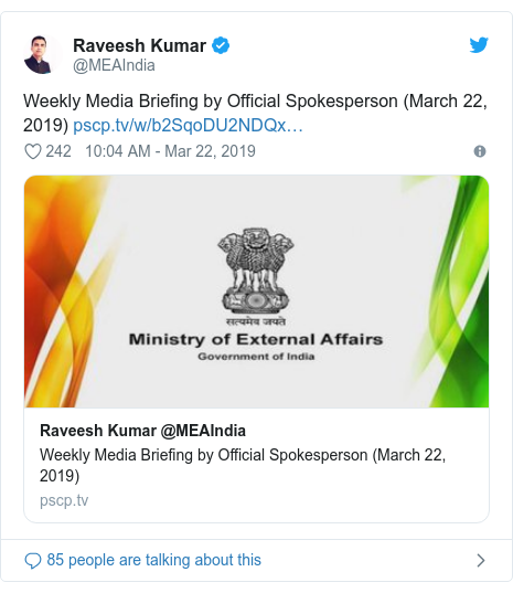 Twitter post by @MEAIndia: Weekly Media Briefing by Official Spokesperson (March 22, 2019)