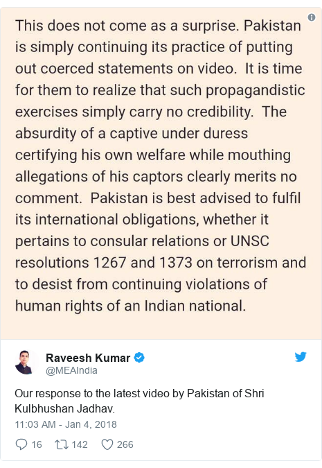 Twitter post by @MEAIndia: Our response to the latest video by Pakistan of Shri Kulbhushan Jadhav.