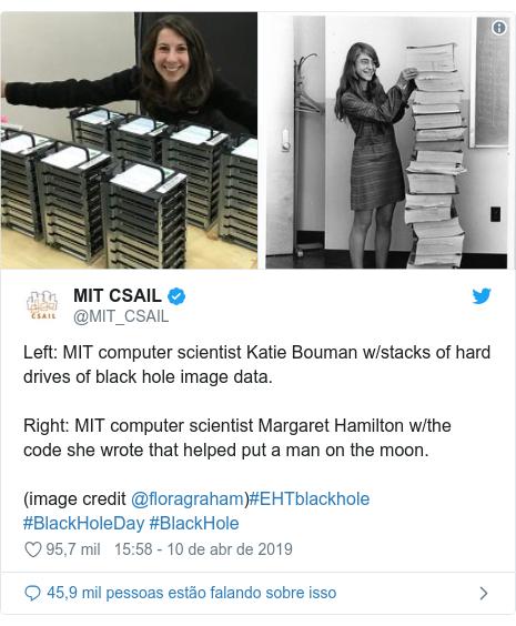 Twitter post de @MIT_CSAIL: Left  MIT computer scientist Katie Bouman w/stacks of hard drives of black hole image data. Right  MIT computer scientist Margaret Hamilton w/the code she wrote that helped put a man on the moon.(image credit @floragraham)#EHTblackhole #BlackHoleDay #BlackHole