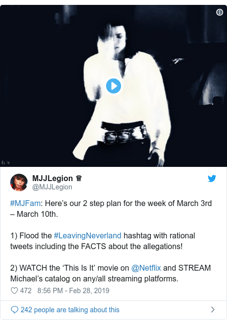 Twitter post by @MJJLegion: #MJFam  Here's our 2 step plan for the week of March 3rd ‒ March 10th.1) Flood the #LeavingNeverland hashtag with rational tweets including the FACTS about the allegations!2) WATCH the 'This Is It' movie on @Netflix and STREAM Michael's catalog on any/all streaming platforms.