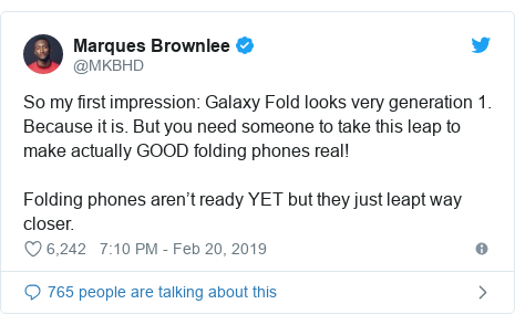 Twitter post by @MKBHD: So my first impression  Galaxy Fold looks very generation 1. Because it is. But you need someone to take this leap to make actually GOOD folding phones real!Folding phones aren't ready YET but they just leapt way closer.