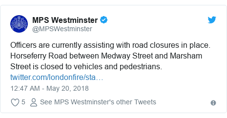 Twitter post by @MPSWestminster: Officers are currently assisting with road closures in place. Horseferry Road between Medway Street and Marsham Street is closed to vehicles and pedestrians.