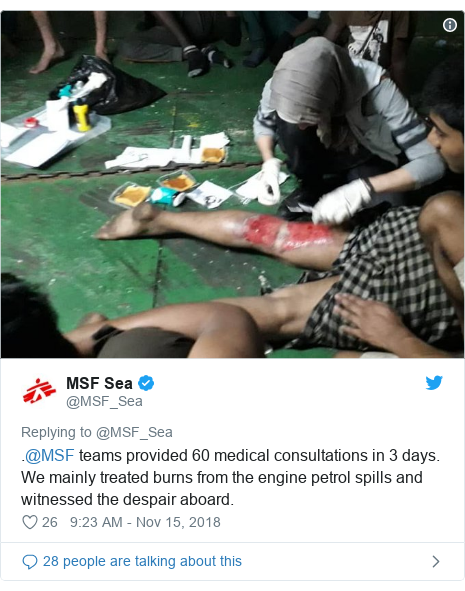 Twitter post by @MSF_Sea: .@MSF teams provided 60 medical consultations in 3 days. We mainly treated burns from the engine petrol spills and witnessed the despair aboard.