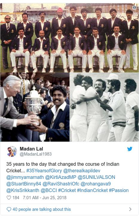 Twitter post by @MadanLal1983: 35 years to the day that changed the course of Indian Cricket... #35YearsofGlory @therealkapildev @jimmyamarnath @KirtiAzadMP @SUNILVALSON @StuartBinny84 @RaviShastriOfc @rohangava9 @KrisSrikkanth @BCCI #Cricket #IndianCricket #Passion