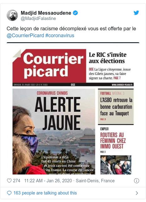 Twitter post by @MadjidFalastine: Cette leçon de racisme décomplexé vous est offerte par le @CourrierPicard #coronavirus