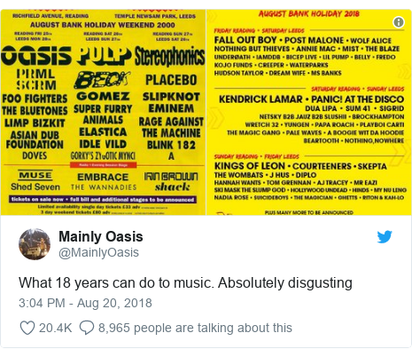 Twitter post by @MainlyOasis: What 18 years can do to music. Absolutely disgusting