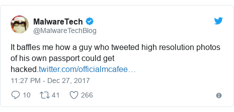 Twitter post by @MalwareTechBlog: It baffles me how a guy who tweeted high resolution photos of his own passport could get hacked.
