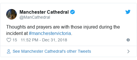 Twitter post by @ManCathedral: Thoughts and prayers are with those injured during the incident at #manchestervictoria.