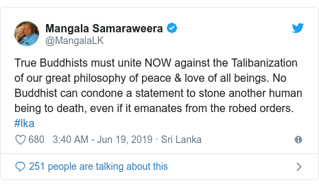 Twitter හි @MangalaLK කළ පළකිරීම: True Buddhists must unite NOW against the Talibanization of our great philosophy of peace & love of all beings. No Buddhist can condone a statement to stone another human being to death, even if it emanates from the robed orders. #lka