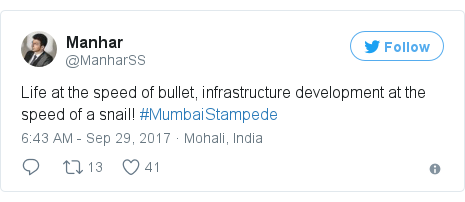 Twitter post by @ManharSS: Life at the speed of bullet, infrastructure development at the speed of a snail! #MumbaiStampede