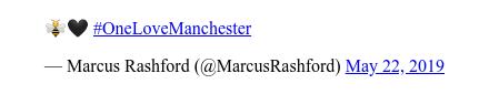 Twitter post by @MarcusRashford: 🐝🖤 #OneLoveManchester