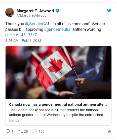 Twitter post by @MargaretAtwood: Thank you @SenateCA!   'In all of us command'  Senate passes bill approving #genderneutral anthem wording