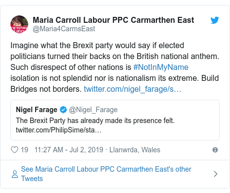 Twitter post by @Maria4CarmsEast: Imagine what the Brexit party would say if elected politicians turned their backs on the British national anthem. Such disrespect of other nations is #NotInMyName isolation is not splendid nor is nationalism its extreme. Build Bridges not borders.