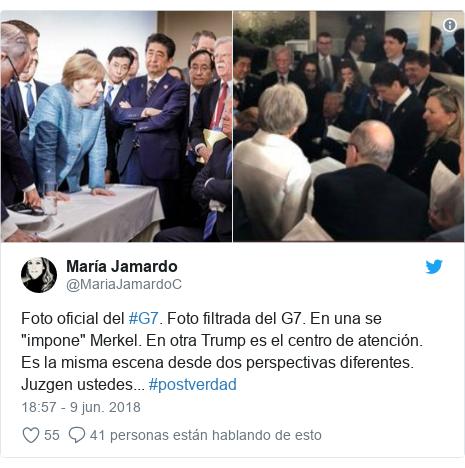 """Publicación de Twitter por @MariaJamardoC: Foto oficial del #G7. Foto filtrada del G7. En una se """"impone"""" Merkel. En otra Trump es el centro de atención. Es la misma escena desde dos perspectivas diferentes. Juzgen ustedes... #postverdad"""