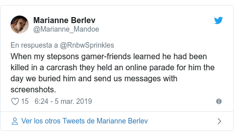 Publicación de Twitter por @Marianne_Mandoe: When my stepsons gamer-friends learned he had been killed in a carcrash they held an online parade for him the day we buried him and send us messages with screenshots.