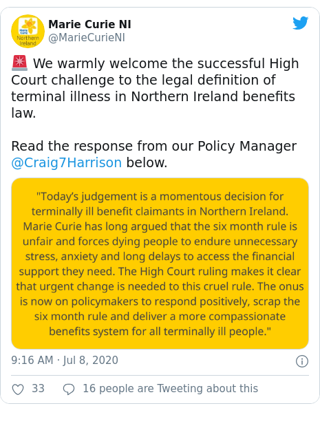 Twitter post by @MarieCurieNI: 🚨 We warmly welcome the successful High Court challenge to the legal definition of terminal illness in Northern Ireland benefits law.Read the response from our Policy Manager @Craig7Harrison below.