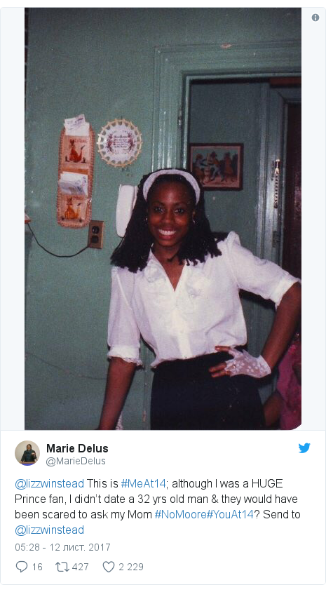Twitter допис, автор: @MarieDelus: @lizzwinstead  This is #MeAt14; although I was a HUGE Prince fan, I didn't date a 32 yrs old man & they would have been scared to ask my Mom #NoMoore#YouAt14? Send to @lizzwinstead