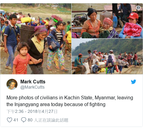 Twitter 用戶名 @MarkCutts: More photos of civilians in Kachin State, Myanmar, leaving the Injangyang area today because of fighting