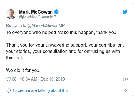 Twitter post by @MarkMcGowanMP: To everyone who helped make this happen, thank you.Thank you for your unwavering support, your contribution, your stories, your consultation and for entrusting us with this task.We did it for you.