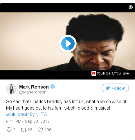 Twitter post by @MarkRonson: So sad that Charles Bradley has left us, what a voice & spirit. My heart goes out to his family-both blood & musical https //t.co/vQ0Pyq8Xes