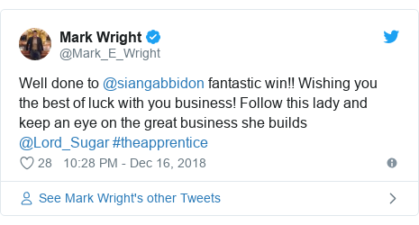 Twitter post by @Mark_E_Wright: Well done to @siangabbidon fantastic win!! Wishing you the best of luck with you business! Follow this lady and keep an eye on the great business she builds @Lord_Sugar #theapprentice