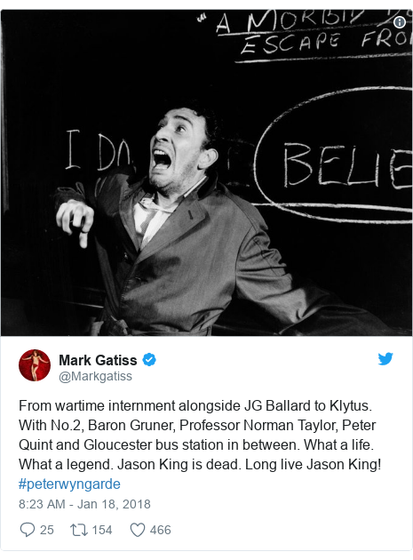 Twitter post by @Markgatiss: From wartime internment alongside JG Ballard to Klytus. With No.2, Baron Gruner, Professor Norman Taylor, Peter Quint and Gloucester bus station in between. What a life. What a legend. Jason King is dead. Long live Jason King! #peterwyngarde