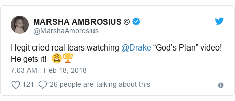 """Twitter post by @MarshaAmbrosius: I legit cried real tears watching @Drake """"God's Plan"""" video! He gets it!  😩🏆"""