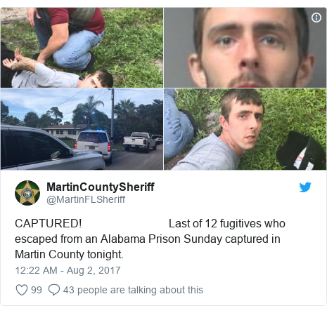 Twitter post by @MartinFLSheriff: CAPTURED!                               Last of 12 fugitives who escaped from an Alabama Prison Sunday captured in Martin County tonight.
