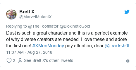 Twitter post by @MarvelMutantX: Dust is such a great character and this is a perfect example of why diverse creators are needed. I love these and adore the first one! #XMenMonday pay attention, dear @cracksh0t