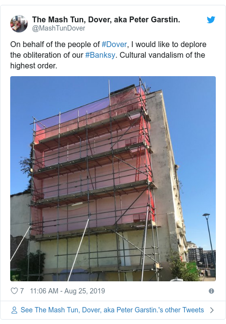 Twitter post by @MashTunDover: On behalf of the people of #Dover, I would like to deplore the obliteration of our #Banksy. Cultural vandalism of the highest order.