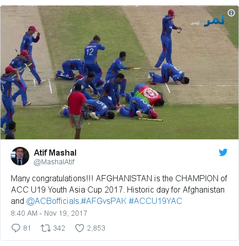 Twitter post by @MashalAtif: Many congratulations!!! AFGHANISTAN is the CHAMPION of ACC U19 Youth Asia Cup 2017. Historic day for Afghanistan and @ACBofficials.#AFGvsPAK #ACCU19YAC