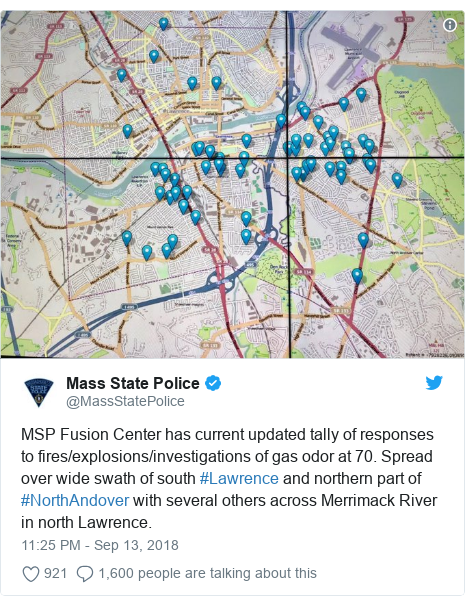 Twitter post by @MassStatePolice: MSP Fusion Center has current updated tally of responses to fires/explosions/investigations of gas odor at 70. Spread over wide swath of south #Lawrence and northern part of #NorthAndover with several others across Merrimack River in north Lawrence.