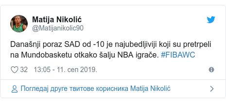 Twitter post by @Matijanikolic90: Današnji poraz SAD od -10 je najubedljiviji koji su pretrpeli na Mundobasketu otkako šalju NBA igrače. #FIBAWC