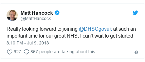 Twitter post by @MattHancock: Really looking forward to joining @DHSCgovuk at such an important time for our great NHS. I can't wait to get started